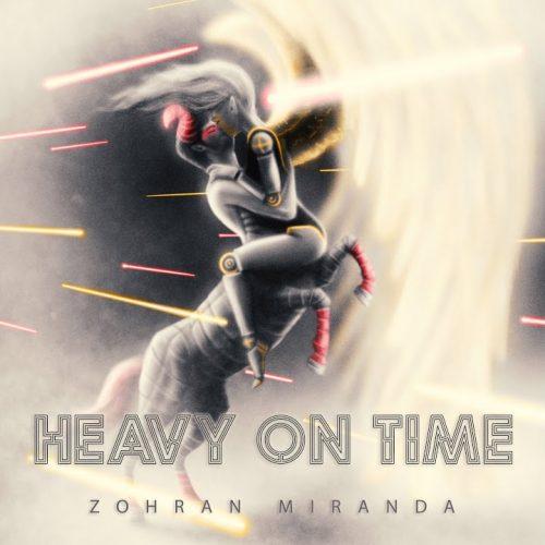 Zohran Miranda - Heavy On Time